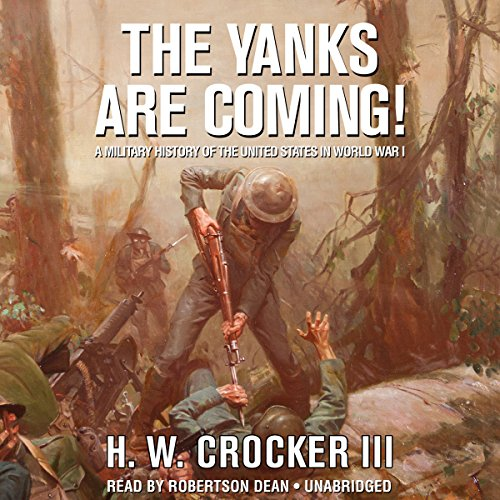 The Yanks Are Coming!  Audiolibri