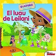 Dra Juguetes. El luau de Leilani: Cuento par  Disney