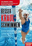 Besser Kraul-Schwimmen: Die richtigen Techniken, um länger und ökonomischer zu schwimmen. 15...