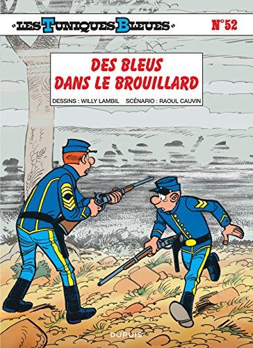 Les Tuniques Bleues, tome 52: Des Bleus dans le brouillard par Cauvin