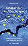 Nationalismus im Osten Europas