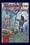 Die Robinsons von Französisch-Guayana: Der weiße Tiger (AVVENTURA MEDITERRANEA/Abenteuerromane des 19.Jh. von Autoren aus dem Mittelmeerraum) -