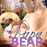 Papa Bear: Finding Fatherhood, Book 1