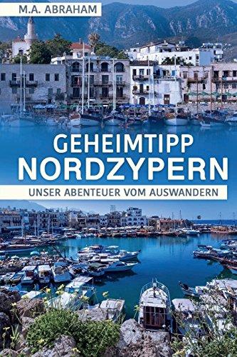 Buchseite und Rezensionen zu 'Geheimtipp Nordzypern' von M. A. Abraham