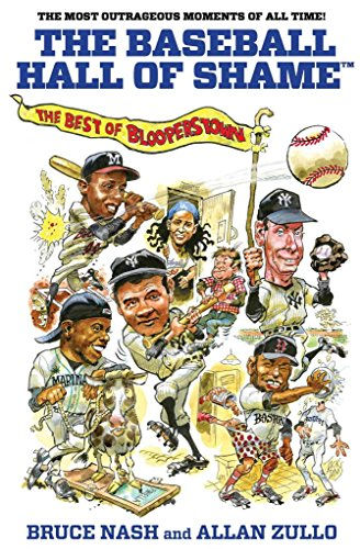 [(Baseball Hall of Shame : The Best of Blooperstown)] [By (author) Bruce Nash ] published on (March, 2012)
