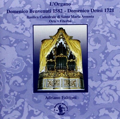 L'Organo Benvenuti 1582 - Orte