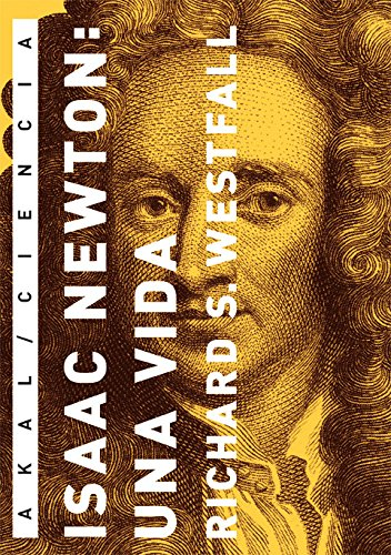 Isaac Newton: una vida (Ciencia)