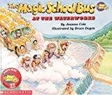 The Magic School Bus at the Waterworks (Magic School Bus (Pb)) by Joanna Cole (1999-10-06)