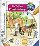 tiptoi® Die Welt der Pferde und Ponys (tiptoi® Wieso? Weshalb? Warum?, Band...