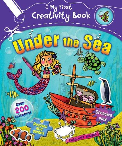 Under The Sea My First Creativity Activity Books
