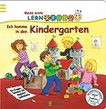 Meine erste Lernraupe - Ich komme in den Kindergarten
