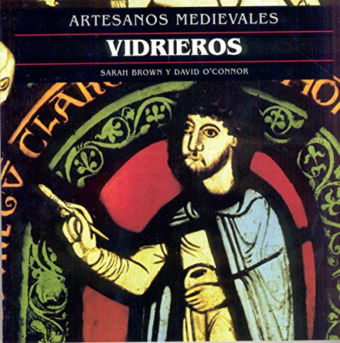 Vidrieros (Artesanos medievales) por Sarah Brown