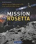 Mission Rosetta. Die spektakuläre Rei...