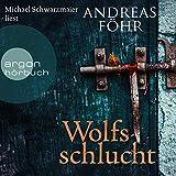 Wolfsschlucht (Kommissar Wallner 6)