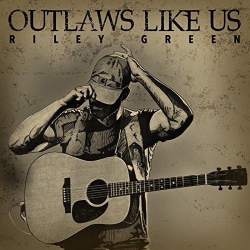 Outlaws Like Us