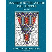 Inspired by the Art of Paul Decker Vintage Coloring Book, Volume 1 by Heidi Berthiaume (2016-03-01)