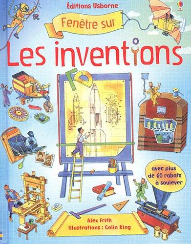 FENETRE SUR LES INVENTIONS par ALEX FRITH
