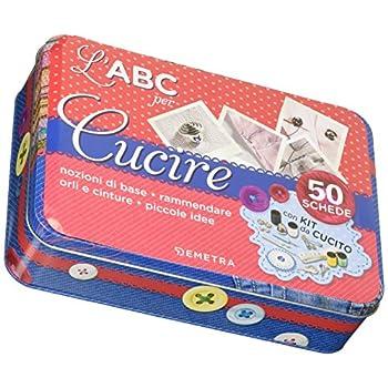 L'abc Per Cucire. 50 Schede Illustrate. Con Gadget
