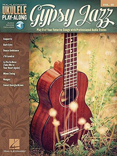 Ukulele Play-Along Volume 39: Gypsy Jazz (Book/Online Audio) (Hal Leonard Ukulele Play-along)