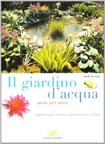 Newsbenessere.com 61yizniyT1L Il giardino d'acqua mese per mese. Laghetti, stagni, fontane e cascate per tutti i giardini