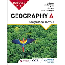 OCR GCSE (9–1) Geography A: Geographical Themes (GCSE Geography for OCR A) (English Edition)