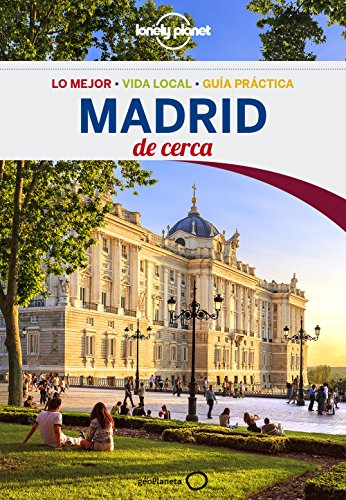 Madrid De cerca 4 (Lonely Planet-Guías de ciudad nº 1) por Anthony Ham
