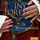 Die Wanderapothekerin (Die Wanderapothekerin 1) - Iny Lorentz
