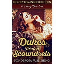 Dukes Turned Scoundrels: Regency Romance Collection (English Edition)
