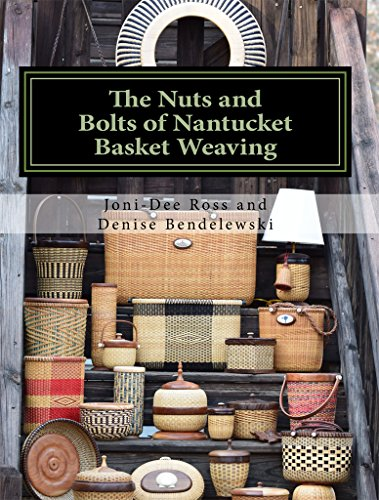 The Nuts and Bolts of Nantucket Basket Weaving (English Edition)
