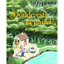 Donde esta el pastel?: Where's the Cake? (Spanish Edition) by Tjong-Khing, The (2007) Hardcover