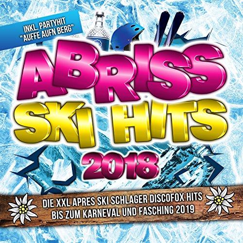 Abriss Ski Hits 2018 - Die XXL...