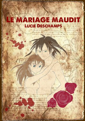 Le mariage maudit (French Edition)