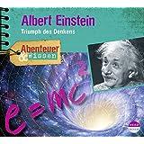Abenteuer & Wissen: Albert Einstein. Triumph des Denkens