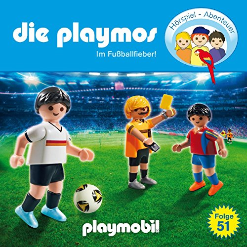 Die Playmos (51) Die Playmos im Fußballfieber () floff publishing 2016