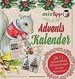 mixtipp: Adventskalender (Kochen mit dem Thermomix�) Bild