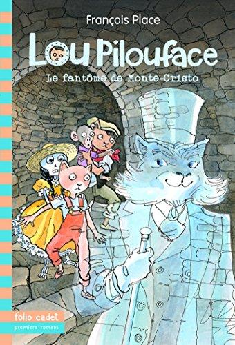 Lou Pilouface, 7:Le fantôme de Monte-Cristo