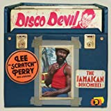 Lee 'Scratch' Perry And Friends: Disco Devil - The Jamaican Discomixes