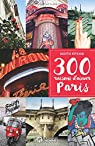 300 raisons d'aimer Paris par Ritchie