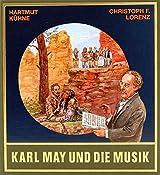 Gesammelte Werke, Karl May und die Musik, m. CD-Audio