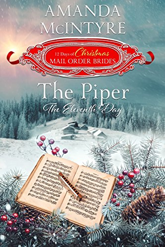 The Piper The Eleventh Day The 12 Days Of Christmas Mail Order