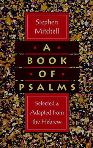 A Book Of Psalms Selections Adapted From The Hebrew