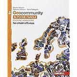 Geocommunity. Ediz. arancione. Con e-book. Con espansione online. Per la Scuola media: 2