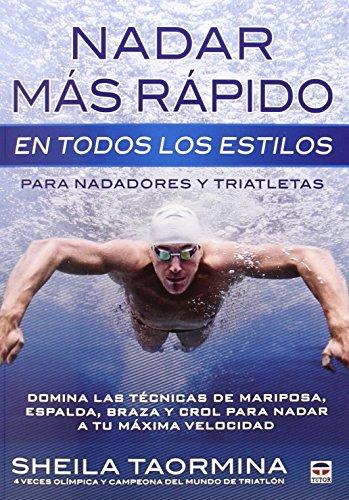 Nadar Más Rápido En Todos Los Estilos por Sheila Taormina