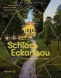 Schloss Eckartsau - Schicksalsschloss in der Wildnis - Johannes W. Wais