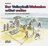 Der Volleyball-Wahnsinn wütet weiter: Neue Geschichten rund um die weisse Murmel
