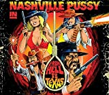 Songtexte von Nashville Pussy - From Hell to Texas