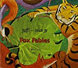 Fox Fables in Tamil and English (Fables from Around the World)