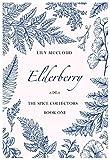 Elderberry: The Spice Collectors, Book 1