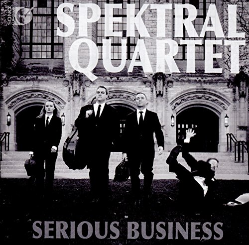 Serious Business [Spektral Quartet] [SONO LUMINUS: DSL-92198]