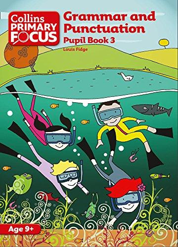 Collins Primary Focus – Grammar and Punctuation: Pupil Book 3